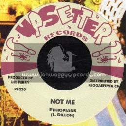 """Upsetter Records-7""""-Not Me / Ethiopians + Fire Ball / King Cannon"""