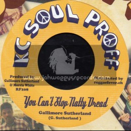 "Kc Soul Proff-7""-You Cant Stop Natty Dread / Gallimore Sutherland + Hotter Claps / King Tubby"