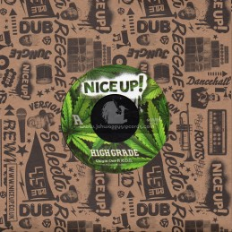 "Nice Up-7""-High Grade / Origin One Ft. K.O.G."