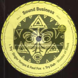 "Sound Business-12""-Try / Singer Tempa And Paul Fox + Full Belly , Empty Heart / Paul Fox"