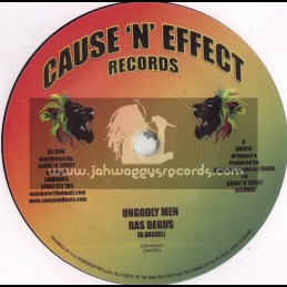 """CAUSE N EFFECT RECORDS-7""""-UNGODLY MEN/RAS DEGUS"""