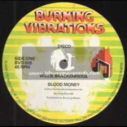"Burning Vibrations-12""-Blood Money / Willie Brackenridge + You Are On My Mind / Willie Brackenridge"