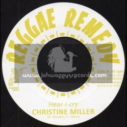 """Reggae Remedy-7""""-Hear I Cry / Christine Miller"""
