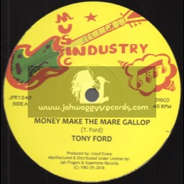 "Music Industry-Jah Fingers Music-12""-Money Make The Mare Gallop / Tony Ford"