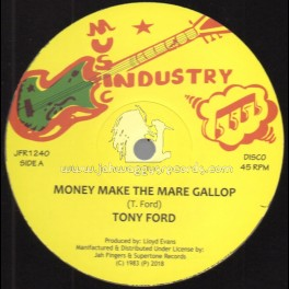 """Music Industry-Jah Fingers Music-12""""-Money Make The Mare Gallop / Tony Ford"""