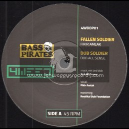 """Bass Pirates-4Weed-12""""-Fallen Soldier / Dub All Sense Feat. Fikir Amlak + Iron Dubs Remix"""