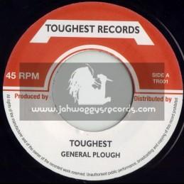 """TOUGHEST RECORDS-7""""-TOUGHEST / GENERAL PLOUGH"""