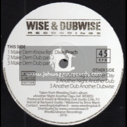 """Wise & Dubwise Recordings-12""""-Make Dem Know / Dixie Peach + Another Night Another Day / Weeding Dub"""