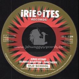 "Irie Ites Records-7""-Old School / King Kong - Burro Banton - Pinchers"