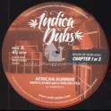 """Indica Dubs-12""""-African Sunrise / Indica Dubs meets Shiloh Ites"""