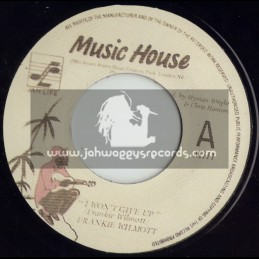 """MUSIC HOUSE-7""""-I WONT GIVE UP - FRANKIE WILMOTT"""