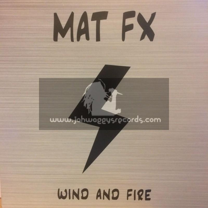 """Mat Fx-12""""-Wind And Fire / Mat Fx + Rock Dub / Mat Fx"""