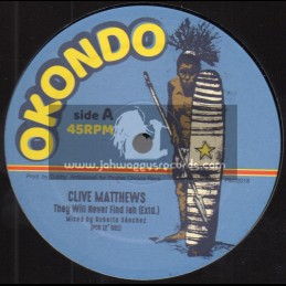 """Okondo-12""""-They Will Never Find Jah / Clive Matthews + Jah Soon Come / Clive Matthews"""