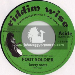"""RIDDIM WISE(KEETY ROOTS)-7""""-FOOT SOLDIER / KEETY ROOTS"""