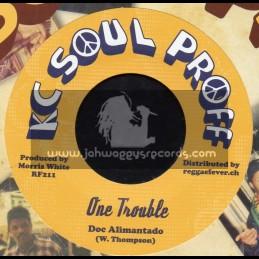 "Kc Soul Proff-7""-One Trouble / Doc Alimantado + Sweet Cut / Doc Alimantado"