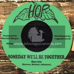 """Hop-7""""-Someday We ll Be Together / Marvels + The Rhythm - Boss / Upsetters"""