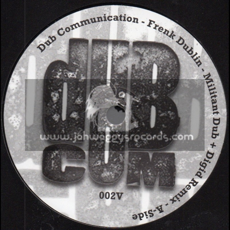 "Dub Communication-7""-Militant Dub / Frenk Dublin + Digid - remix"