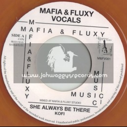 """HIGH STEPPERS/MAFIA & FLUXY-7""""-SHE ALWAYS BE THERE / KOFI"""