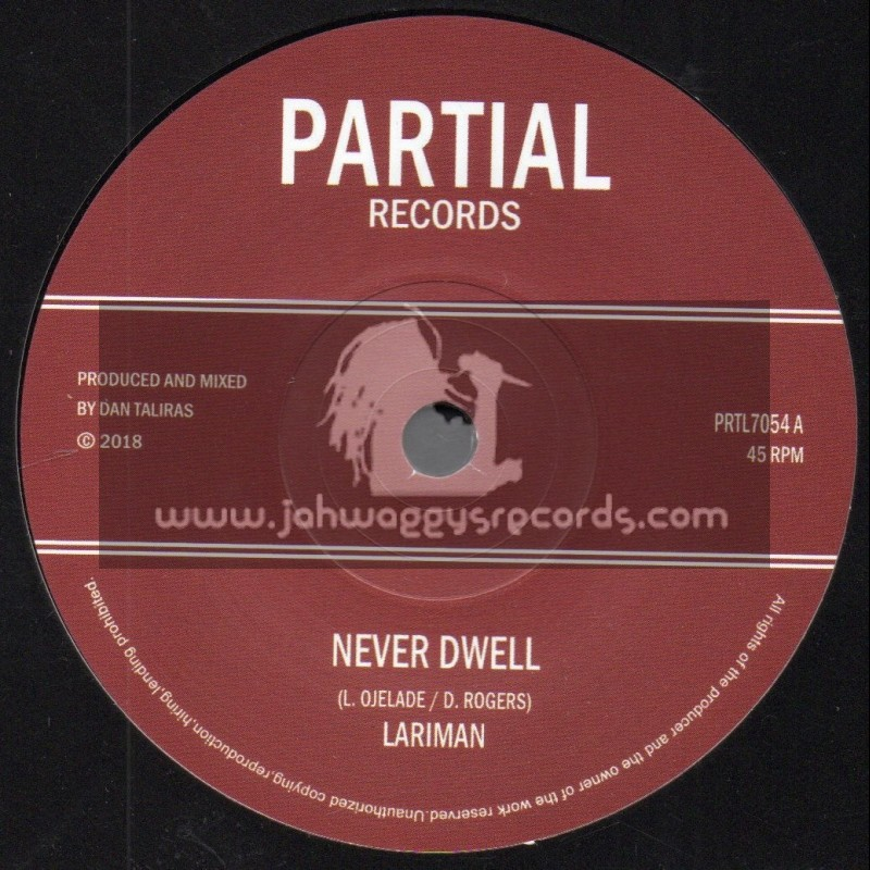 "Partial Records-7""-Never Dwell / Lariman"