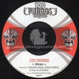 """100 Fuegos Records-7""""-Siren / Big Youth + Dub Siren Anthem / Ryo Vibes"""
