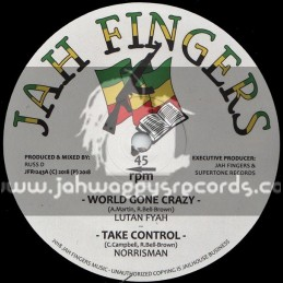 "Jah Fingers Music-12""-World Gone Crazy / Lutan Fyah + Take Control / Norrisman"