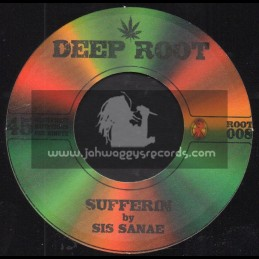"Deep Root-7""-Sufferin / Sis Sane"