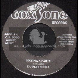 """Coxsone Records-7""""-Having A Party / Dudley Sibbly + Choice Of Music / King Sporty"""