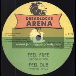 "Dreadlocks Arena-12""-Feel Free / Broda Nelson + Rejoice Greatly / Mandelion"