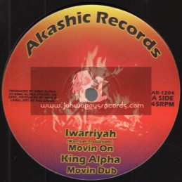 "Akashic Records-12""-Movin On / Iwarriyah - King Alpha + Ekos / Fikir Amlak - King Alpha"
