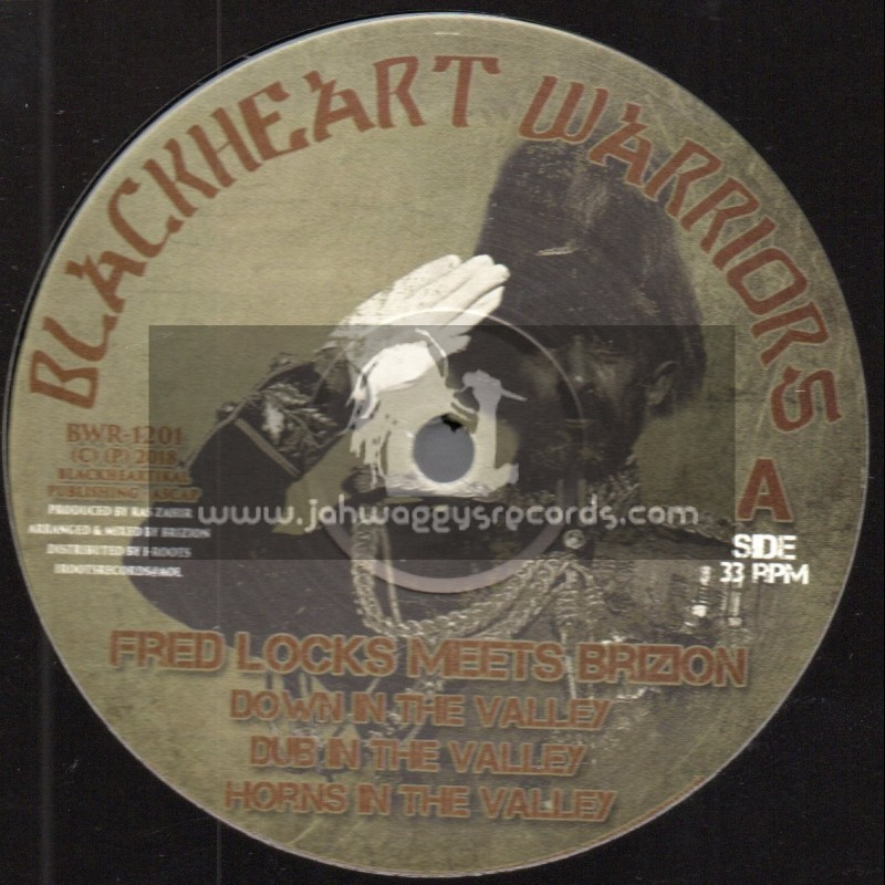 """Blackheart Warriors-12""""-Down In The Valley / Fred Locks Meets Brizion + When Is It Gonna End / Messalie Meets Brizion"""