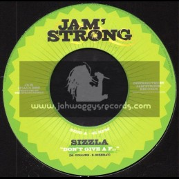 """Jam Strong-7""""-Dont Give A F... / Sizzla + Life To Live , Love To Give / Lorenzo"""