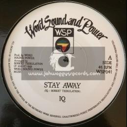 "Word Sound And Power-7""-Stay Away / IQ + Dub Away / Tribulation All Stars"