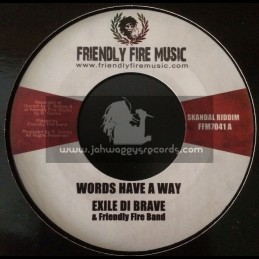 "Friendly Fire Music-7""-Words Have A Way / Exile Di Brave & Friendly Fire Band"