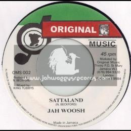"ORIGINAL MUSIC-7""-SATTALAND / JAH WOOSH"