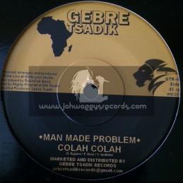 "Gebre Tsadik-7""-Man Made Problem / Colah Colah"