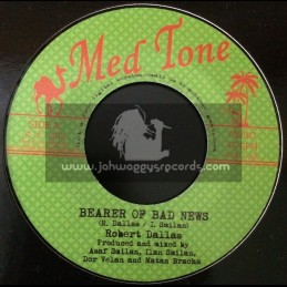 "Med Tone-7""-Bearer Of Bad News / Robert Dallas"
