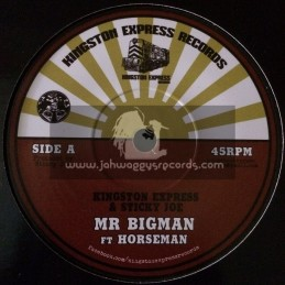 "Kingston Express Records-7""-Mr Big Man / Kingston Express & Sticky Joe Ft. Horseman"