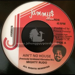 """Jammy's Records-7""""-Ain't No House / Mighty Rudo - Previously Unreleased Alternative Mix"""