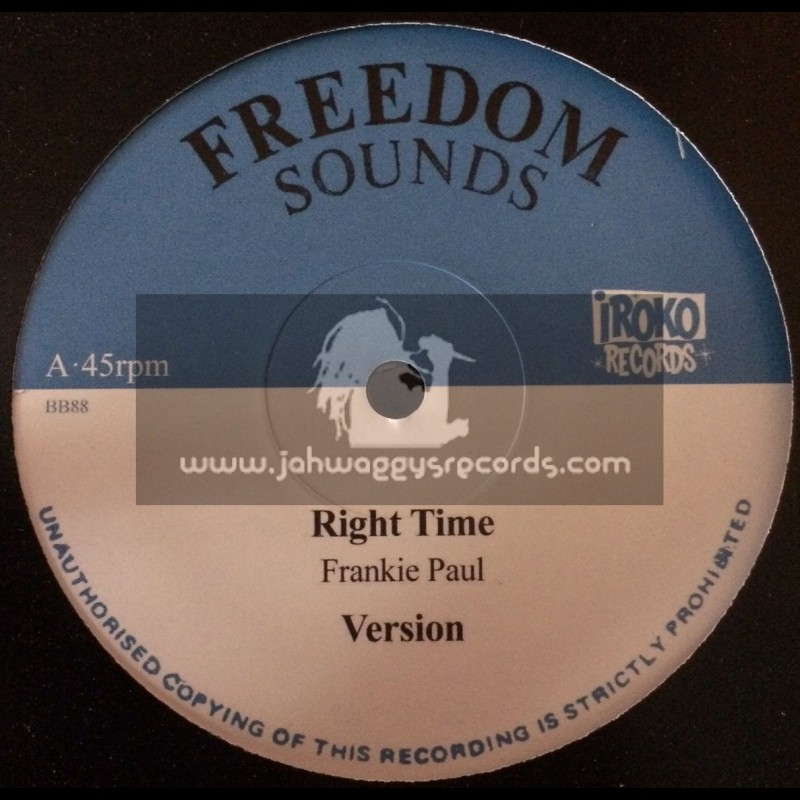 """Freedom Sounds-Iroko Records-12""""-Right Time / Frankie Paul + In The Right Way / Rod Taylor"""