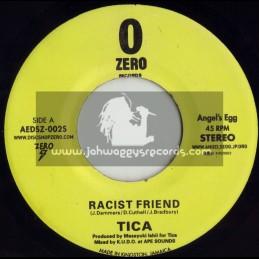 "O ZERO RECORDS-7""-RACIST FREIND / TICA(2004)"