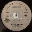 """Natty Take Ova Records-7""""-Reggae Rocking / Tommy Clarke"""