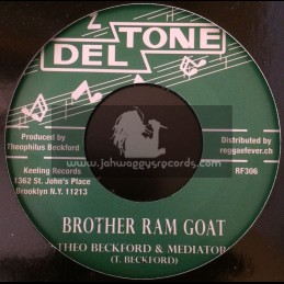 """Deltone-7""""-Brother Ram Goat / Theo Beckford & Mediators + What A Condition / Mediators"""