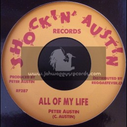 "Shock N Austin Records-7""-All My Life / Peter Austin"