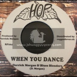 "Hop-7""-We Are Suffering / Derrick Morgan & Blues Blenders + When You Dance / Derrick Morgan & Blues Blenders"