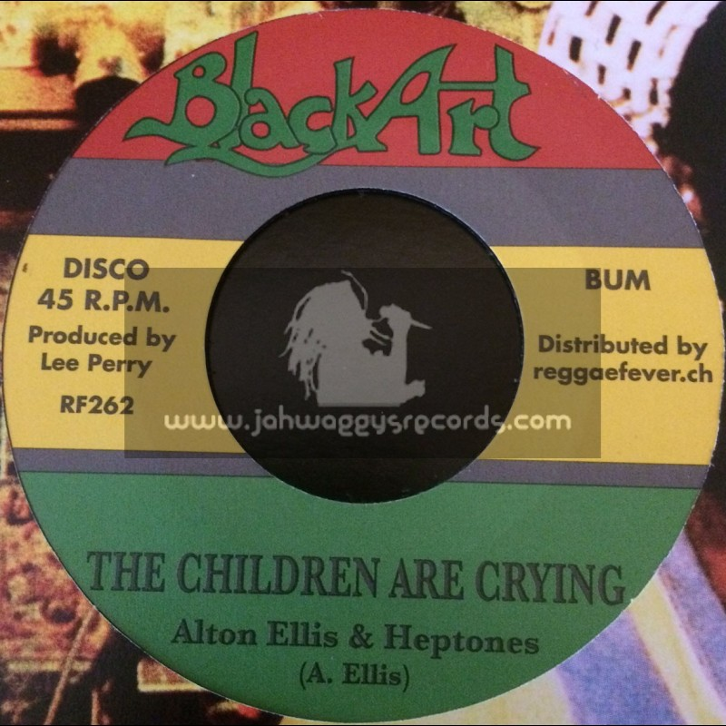 """Black Art-7""""-The Children Are Crying / Alton Ellis And Heptones"""