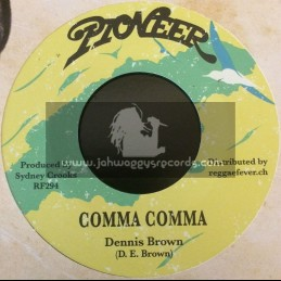 "Pioneer-7""-Comma Comma / Dennis Brown"