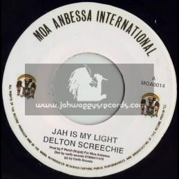 "MOA ANBESSA INTERNATIONAL-7""-JAH IS MY LIGHT / DELTON SCREECHIE"