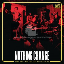 Sugar Shack Records-CD-Nothing Change (The Best of Talisman 1977-2018)