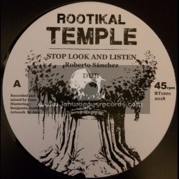 "Rootikal Temple-12""-Stop Look And Listen / Roberto Sanchez + Flute Stop / Don Fe"