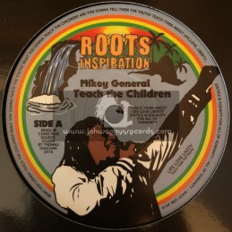 """Roots Inspiration-7""""-Teach The Children / Mikey General"""